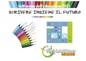 Locandina Settimana dell'educazione 2021_generale-1